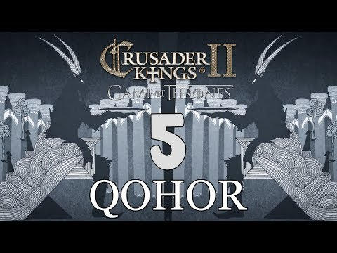 Ck2: Game of Thrones - DEUS GOAT! Qohor Episode 5