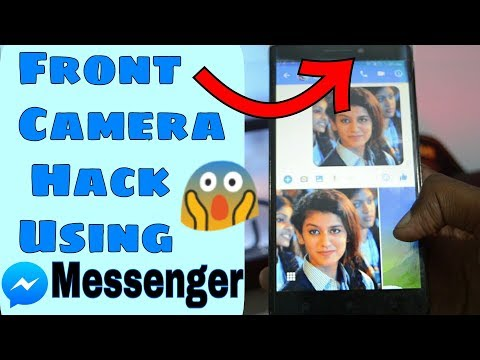 How to USE Someones Front CAMERA via FACEBOOK MESSENGER | Messenger Tricks 2018