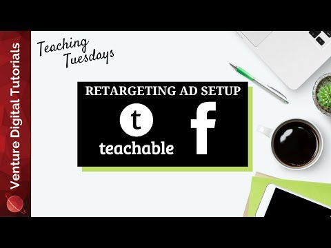 TT: Creating A Facebook Ad Retargeting Audience For Your Teachable School