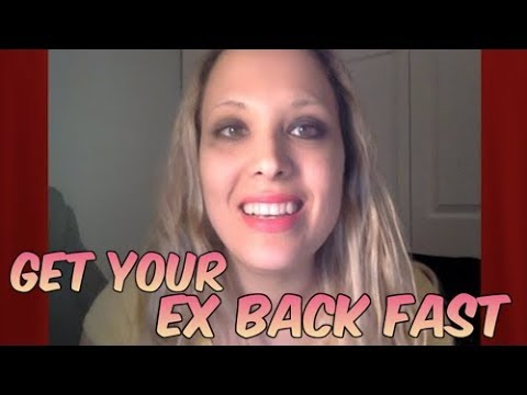 Get Your Ex Back FAST