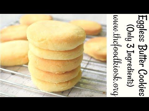 Eggless Butter Cookies | 3 Ingredient Cookies | Homemade Shortbread Cookies