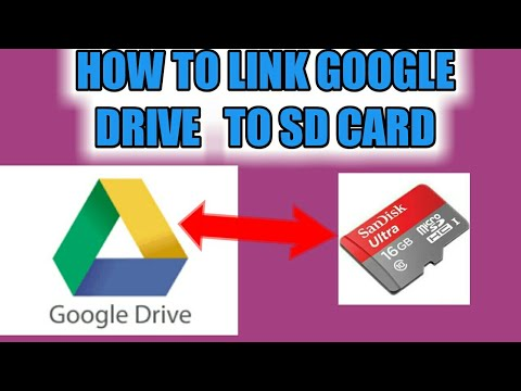 HOW TO LINK GOOGLE DRIVE FILES TO SD CARD