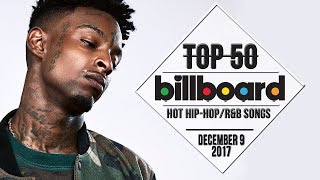 Top 50 • US Hip-Hop/R&B Songs • December 9, 2017 | Billboard-Charts