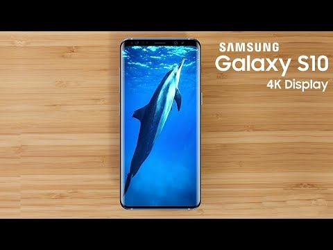 Galaxy S10 To Feature a 4K Display