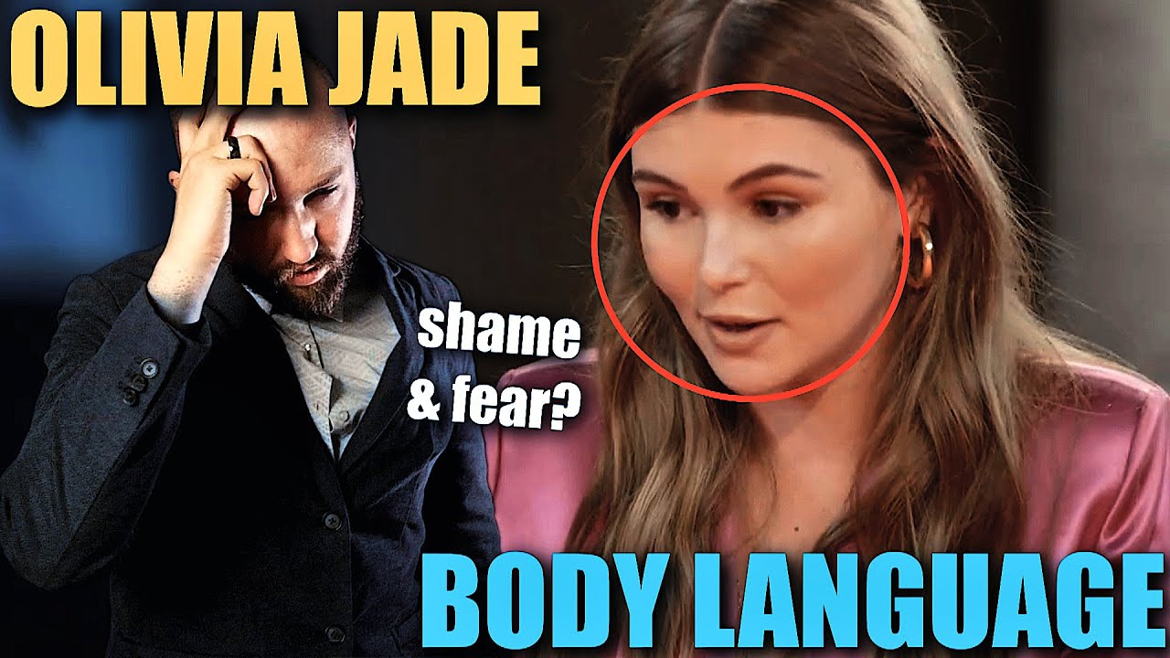 Body Language Analyst REACTS to Olivia Jade's INFURIATING Nonverbal Communication   Faces Episode 33