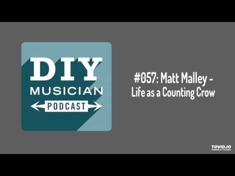 #057: Matt Malley – Life as a Counting Crow