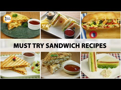 Must try sandwich recipes by Food Fusion