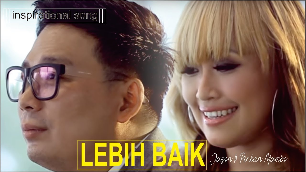 Download Pinkan Mambo - Lebih Baik (feat. Jason) MP3 Gratis