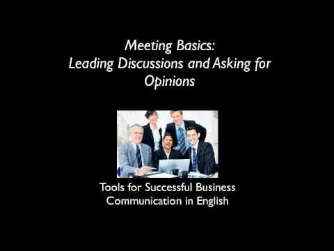 Leading Discussions and Asking for Opinions in Meetings .mp4
