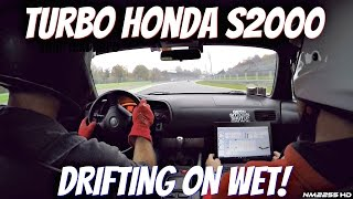 TURBO Honda S2000 EPIC Drifting on Wet Track!! - OnBoard Footage