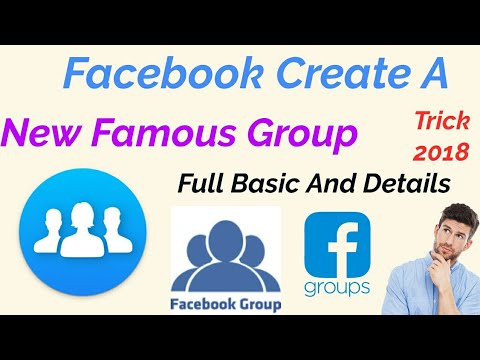 Create Facebook Group | Basic Setting | Full Details| Trick 2018