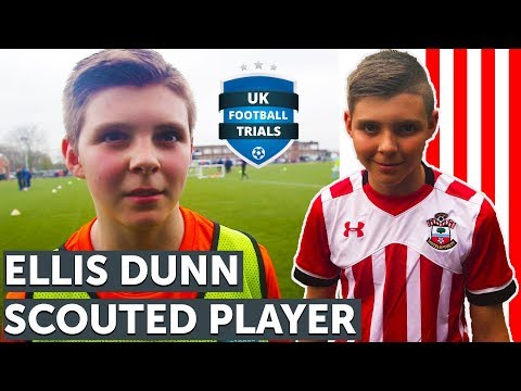 UK Football Trials Scouted Player - Trial for Southampton - Ellis Dunn/Scout Interview