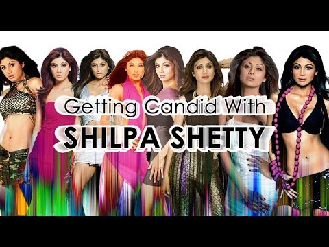 Getting Candid With Shilpa Shetty