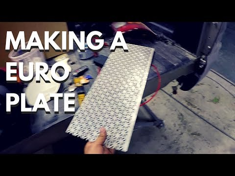 Making a Custom Euro Plate