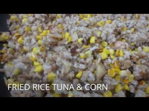 #15-FRIED RICE TUNA AND CORN | Lutong Bahay