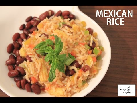 Mexican Rice Recipe | How To Make Mexican Rice | Mexican Cuisine | Simply Jain