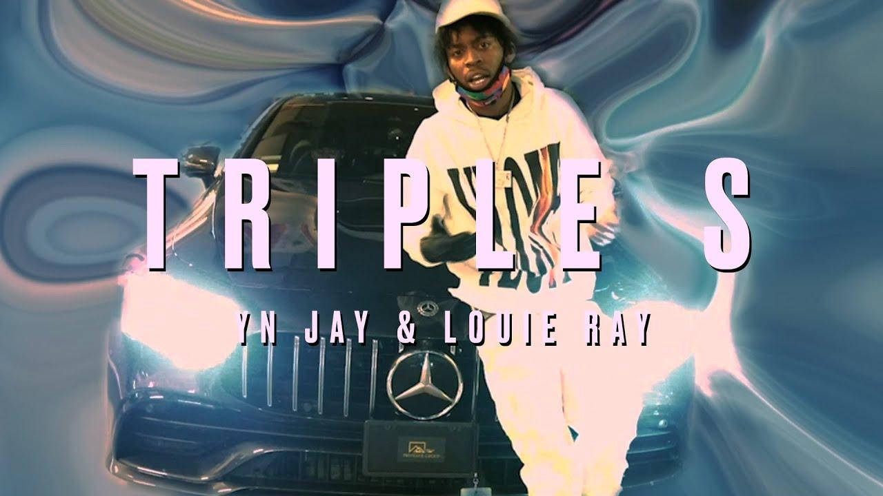 YN Jay x Louie Ray - Triple S (Official Music Video)