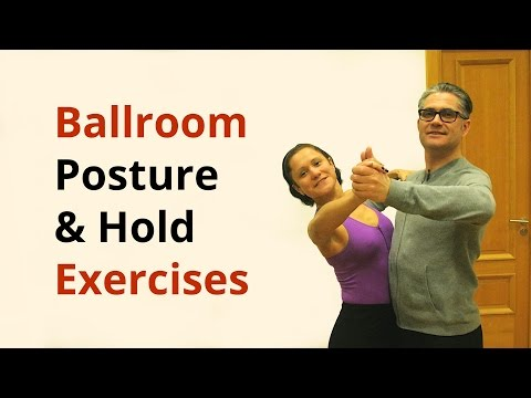 Exercises for Better Posture and Hold in Ballroom Dancing