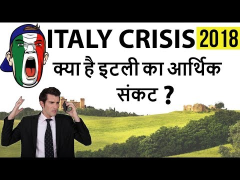 Italian Crisis Explained - Why do Italians want Euro Removed? - Big problems in Italy - Any way out?
