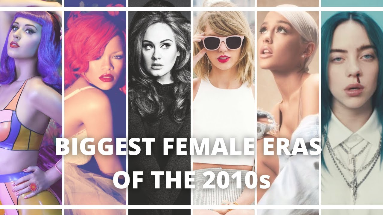 Top 5 Biggest Female Albums of Each Year (2010 – 2019)