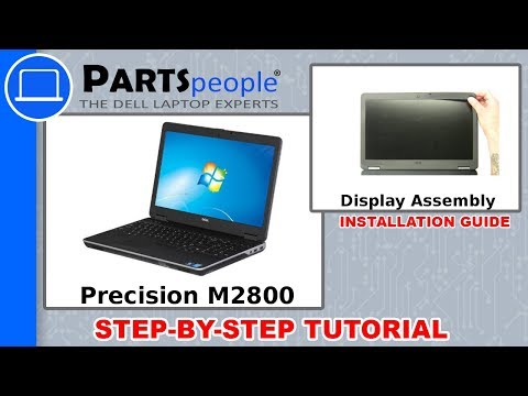 Dell Precision M2800 (P29F001) Display Assembly How-To Video Tutorials
