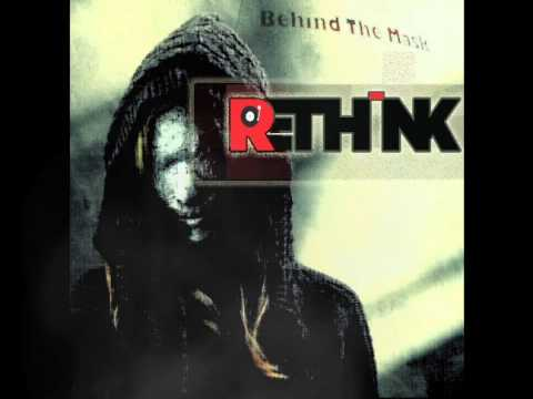 Re-Think - Behind The Mask