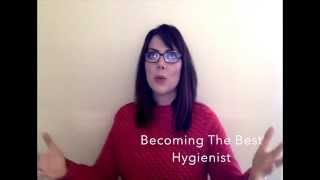 Becoming The Best Dental Hygienist