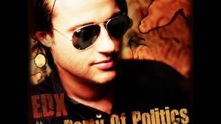 EDX - Party Of Politics (Original Club Mix)