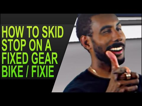 How To Skid Stop on a Fixed Gear Bike / Fixie