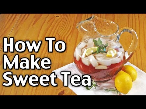 Sweet Tea Recipe - How To Make Sweet Tea