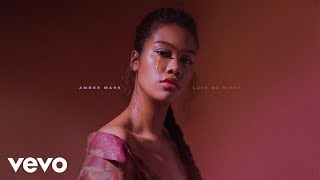 Amber Mark - Love Me Right (Audio)