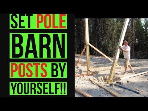 How To Set Posts To Build A Pole Barn Yourself DIY