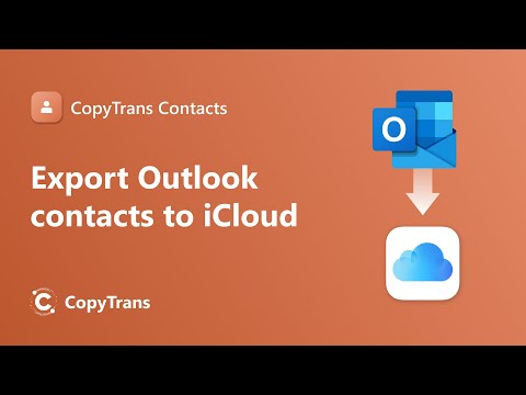 How to transfer Outlook contacts to iCloud