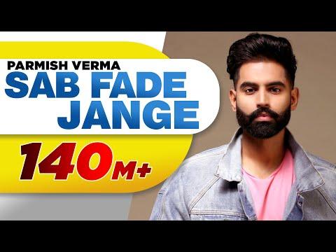 Xxx Mp4 PARMISH VERMA SAB FADE JANGE OFFICIAL VIDEO  Desi Crew Latest Punjabi Songs 2018 3gp Sex
