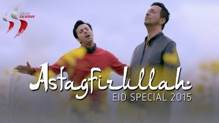 "''Astagfirullah"" Eid Special 2015 | Salim Sulaiman | Official Music Video"