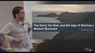 Lessons Learned by a Life Science Entrepreneur  | UCSF Entrepreneurship Center Startup 101