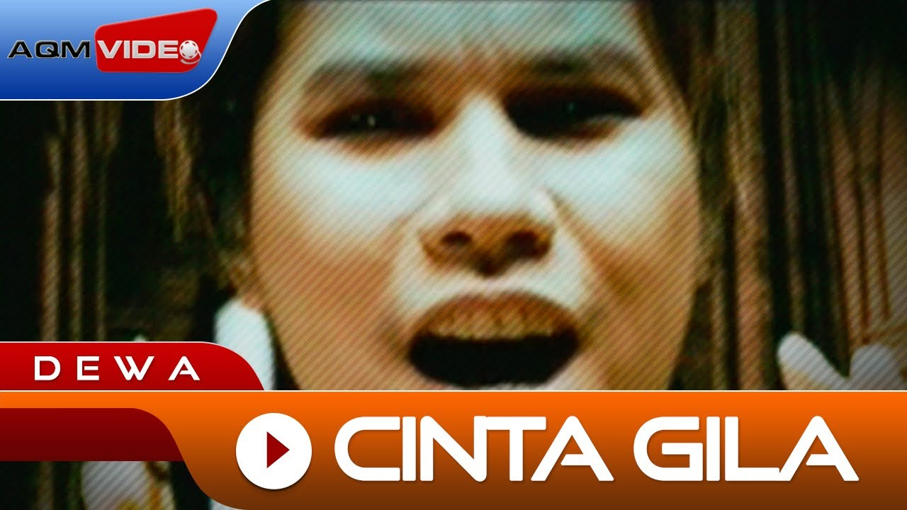 Download Dewa - Cinta Gila | Official Video MP3 Gratis