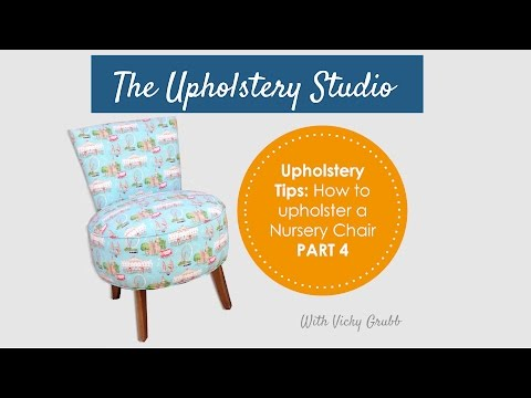 How to Upholster a Nursery Chair (Part 4) Inside Back