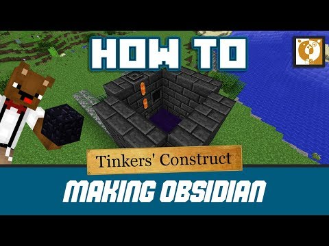 How to make obsidian in your smeltery - Tinkers' Construct [Minecraft 1.10.2] - Bear Games How To