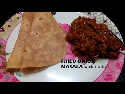 Fried Onion Masala for Chapathi with E-Subs