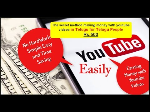 Earning money from youtube telugu-Easy and Sure way-Start earning tomorrow