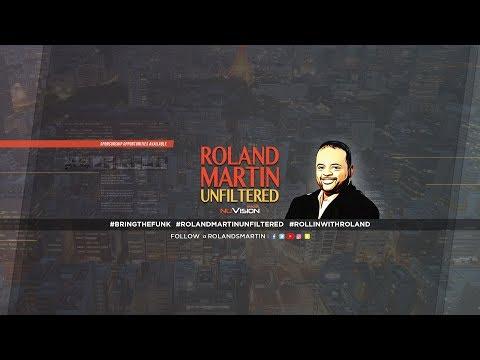 4.12.18 #RolandMartinUnfiltered: Tom Joyner at Clemson Men Of Color Summit