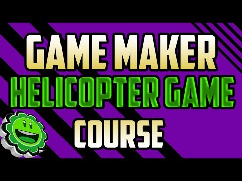 Game Maker Course - Full Helicopter Game Tutorial