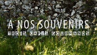 Download Trois Cafés Gourmands - À nos souvenirs [Clip officiel]