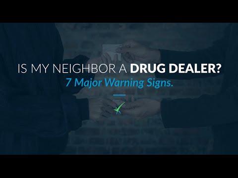Is My Neighbor A Drug Dealer?