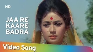 Jaa Re Kaare Badra (HD)   Dharti Kahe Pukarke Songs   Sanjeev Kumar   Nanda   Lata Mangeshkar