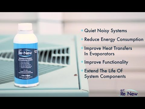 A/C Re-New HVAC Lubricant - How to Revitalize Older HVAC Systems & Quiet Noisy A/C Compressors