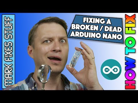 How to fix a broken Arduino Nano and Clones - No power No LED activity Not working