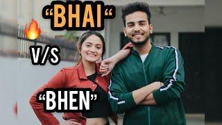 BHEN VS BHAI - | Elvish Yadav |