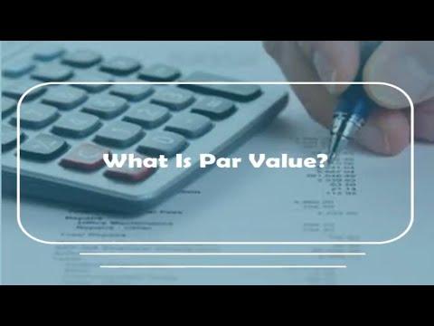 What is Par value || Par value of Bond ||